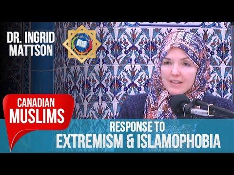 Response to Violent Extremism & Islamophobia