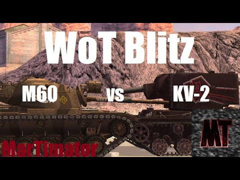 KV-2 Vs M60: Face The Derp #18 | WoT Blitz