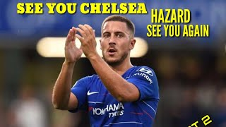 EDEN HAZARD • SEE YOU AGAIN • SKILL AND GOAL • OTW REAL MADRID