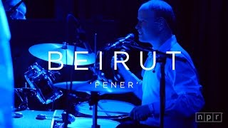 Beirut: Fener | NPR MUSIC FRONT ROW