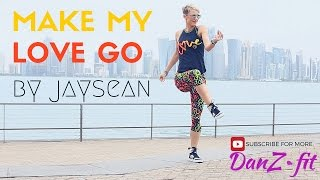 MAKE MY LOVE GO - Jay Sean feat. Maluma - Zumba® Dance Fitness by Celina Neilson