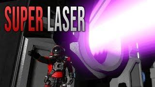 SUPER LASER! - Space Engineers Mod!