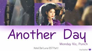 Monday Kiz & Punch – Another Day Lyrics Hotel Del Luna OST Part 1 ( Han/Rom/Indo )