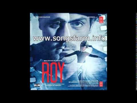 All Roy movie Songs Collection 2015,Latest Mp3 Songs
