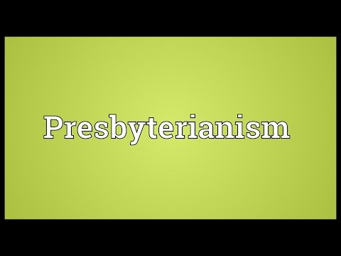 Presbyterianism Meaning
