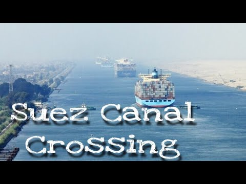 SUEZ CANAL CROSSING_TIMELAPSE BY MERCHANT SANKeT