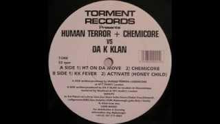Human Terror & Chemicore - HT On Da Move