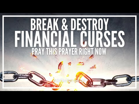 Prayer For Breaking Financial Curses | Powerful Prayer To Break & Remove