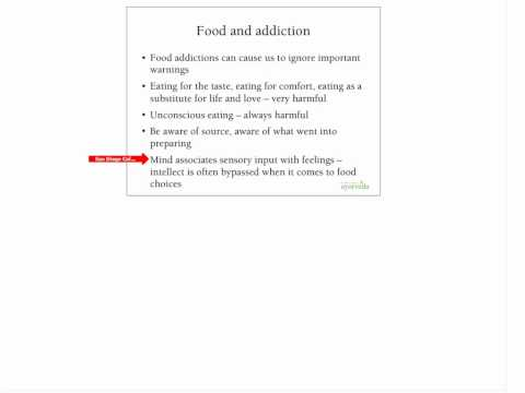 Food Addictions and Ayurveda