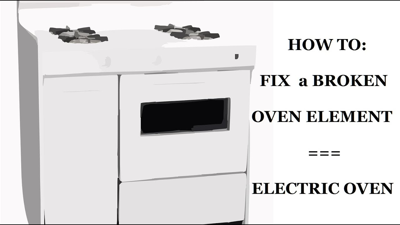 How To Fix Oven How To Fix Oven Electric Element Burnout Diy Youtube