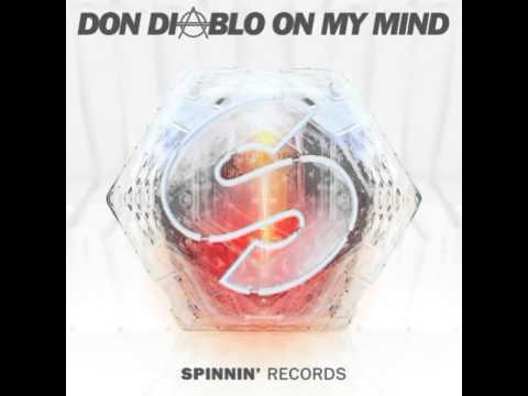 Don Diablo - On My Mind (Original Mix) by Spinnin' Records