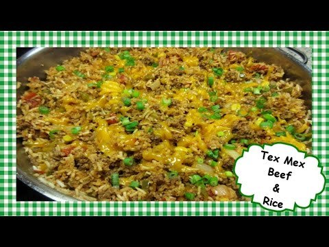 How to Make TEX MEX Ground Beef & Rice