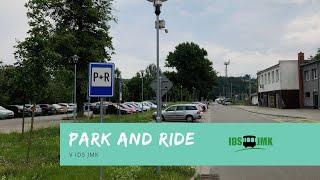 Park and Ride v IDS JMK