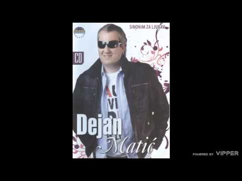 Dejan Matic - Nije to bilo to - (Audio 2008)