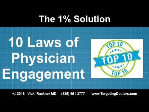 The 10 Laws of Physician Engagement
