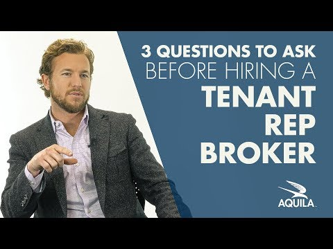 3 Questions to Ask Before Hiring a Tenant Rep Broker