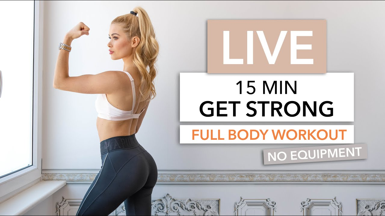 15 MIN GET STRONG WORKOUT - Let's Train Together / No Equipment I Pamela Reif