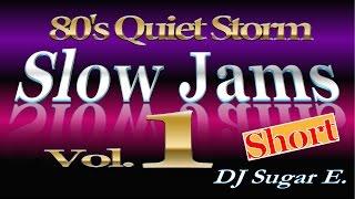 Repeat youtube video 80's R&B Slow Jams Vol.1 (short) - DJ Sugar E.