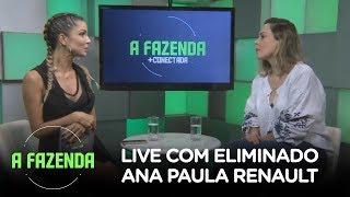 A FAZENDA 10 | Ana Paula Renault fala tudo o que viveu no reality