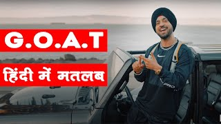 GOAT Song meaning in Hindi // Diljit Dosanjh