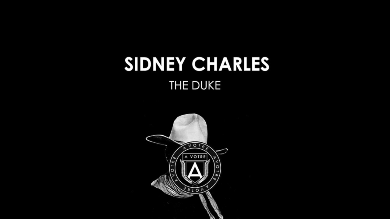 sidney-charles-the-duke-avotre-official