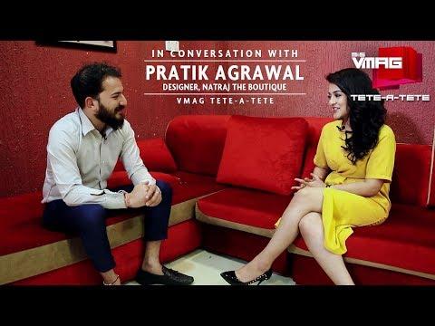 Designer Pratik Agrawal Of Natraj The Boutique