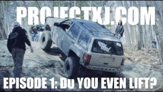 PROJECTXJ.COM - Episode 1: Do you even lift?