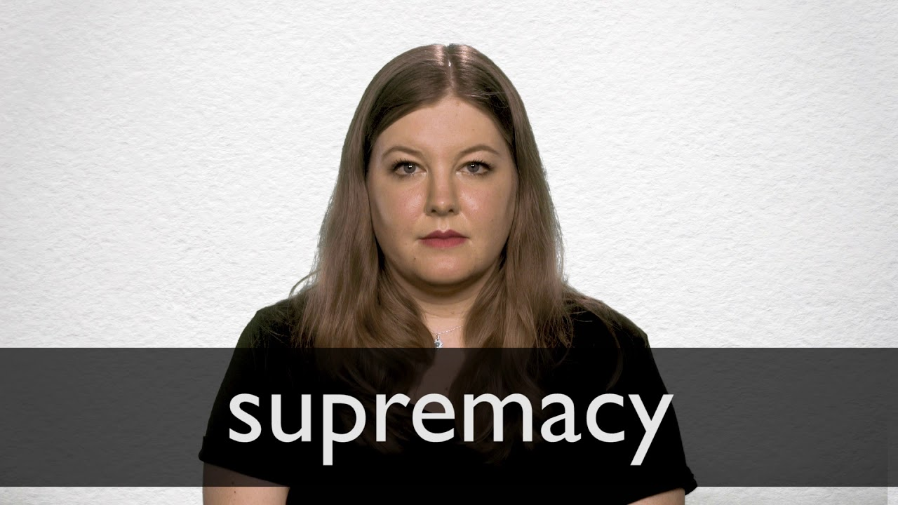 How to pronounce SUPREMACY in British English