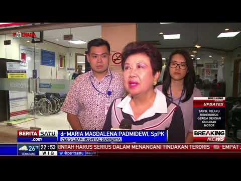Penjelasan RS Siloam Terkait Kondisi Korban Ledakan Bom Surabaya