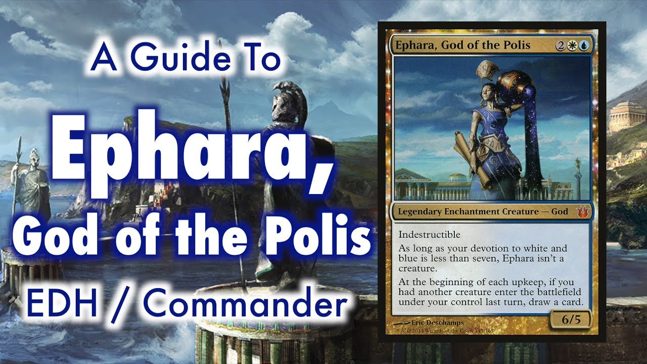 The Most Civilized Control Deck - Ephara, God of the Polis EDH / Commander  for Magic: The Gathering
