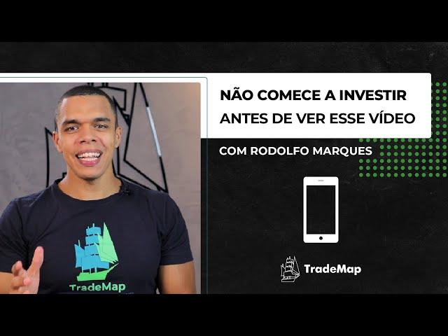 Não Comece a Investir Antes de Ver Esse Vídeo! || Onboarding TradeMap App