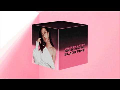 [COVER] BLACKPINK - DDU-DU DDU-DU