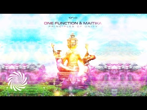 One Function & Maitika - Principles of Unity mp3 letöltés