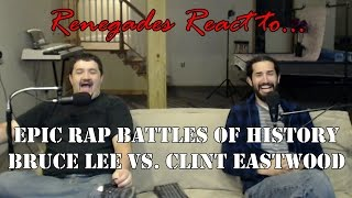 Renegades React to... Epic Rap Battles of History: Bruce Lee vs. Clint Eastwood