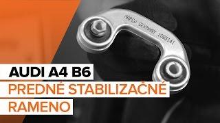 Montáž zadné a predné Spojovacia tyč AUDI A4 (8E2, B6): video zadarmo