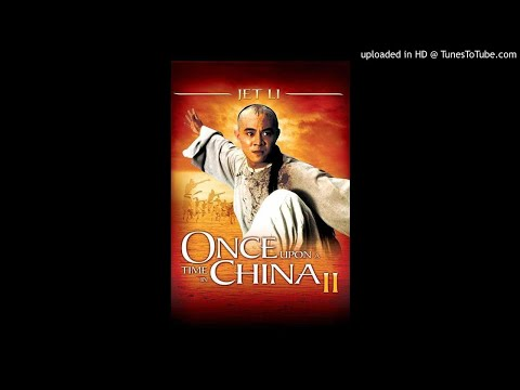 Once Upon A Time In China II Ending Theme