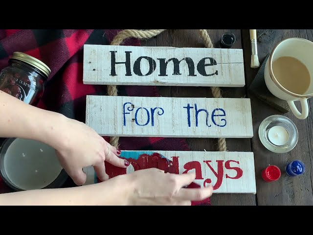 Home for the Holidays - Reclaimed Wood Rope Ladder Sign Reveal Video