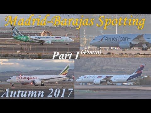 Madrid-Barajas Airport Spotting: Autumn Morning Traffic (2017/11/10) Part 1/6