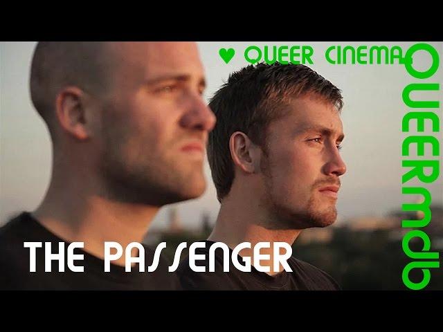 The Passenger   Gay Themed Movie 2012 [Full HD Trailer]