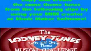 The Looney Tunes Intro & Outro Themes Music Challenge