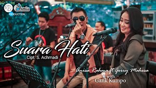 Download Mp3 Anisa Rahma Ft Gerry Mahesa - Suara Hati  Cipt. S. Achmadi || Album Tribute To I
