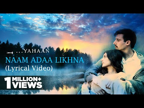 Naam Adaa Likhna | Lyrical Video | Yahaan | Shreya Ghoshal | Shaan | Gulzar | Shantanu Moitra