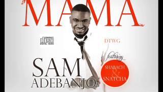 Mama  Seun Rere | Sam Adebanjo  | Christy Essien Igbokwe cover | Nigeria Music