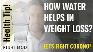 How Water Helps in Weight Loss Effort - Rishi Modi
