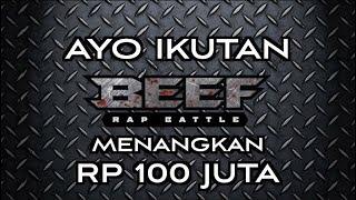 BEEF RAP BATTLE RP 100 JUTA FOR WINNER!!!