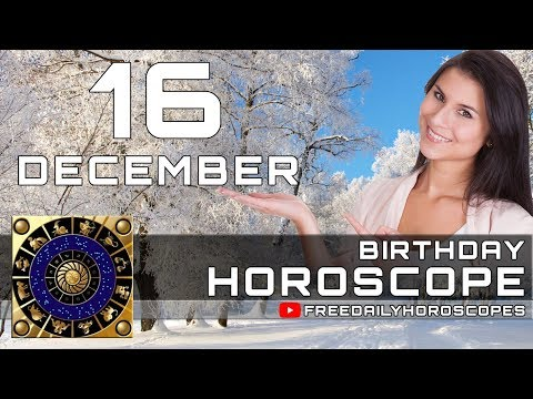 December 16 - Birthday Horoscope Personality