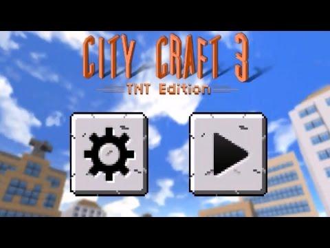 City Craft 3 TNT Edition #1