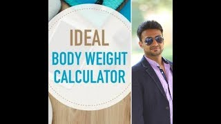 How to Calculate Ideal Body Weight | What is My Ideal Weight acc to Height