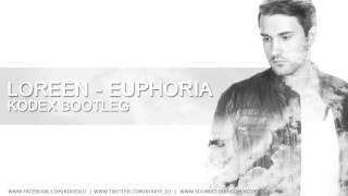 Loreen - Euphoria (Kodex Bootleg)