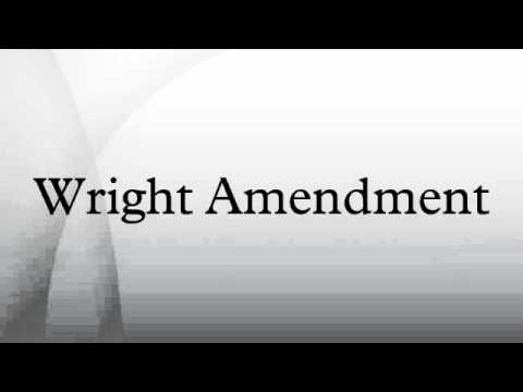 Wright Amendment
